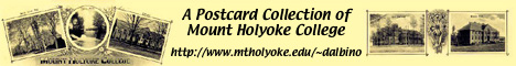 [A Postcard Collection of Mount Holyoke College]